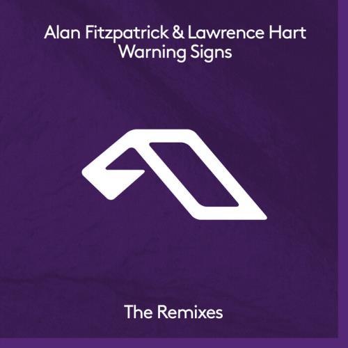 Alan Fitzpatrick & Lawrence Hart - Warning Signs (The Remixes) (2021)