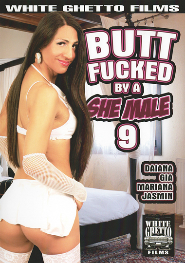 Buttfucked By A Shemale 9 (2017)