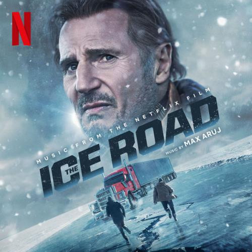 The Ice Road (Original Motion Picture Soundtrack) (2021)