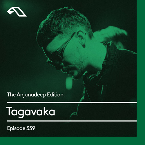 Tagavaka - The Anjunadeep Edition 359 (2021-07-22)