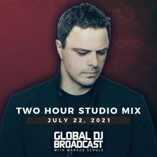Markus Schulz - Global DJ Broadcast (2021-07-22)