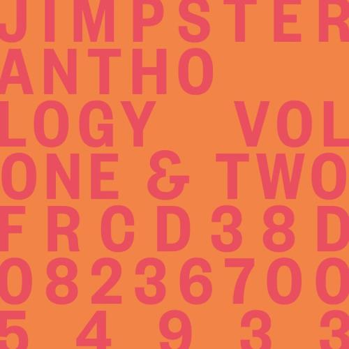 Jimpster - Anthology Volumes One & Two (2021)