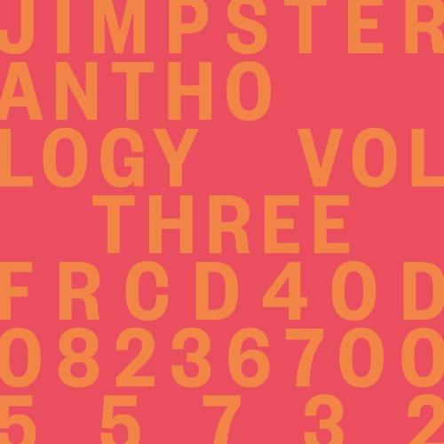 Jimpster - Anthology Vol Three (2021)