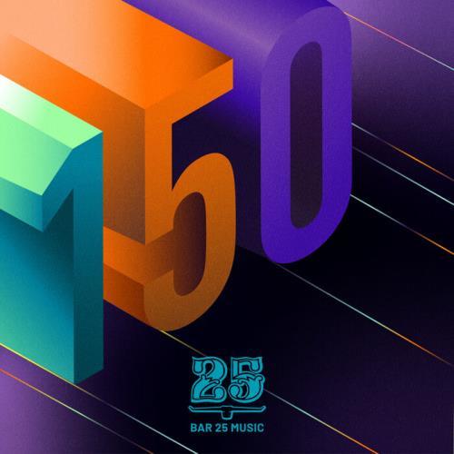 Bar25: 150 (2021)