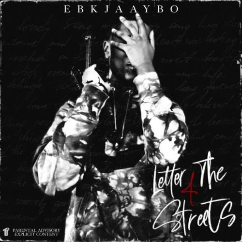 EBK Jaaybo - Letter 4 The Streets (2021)