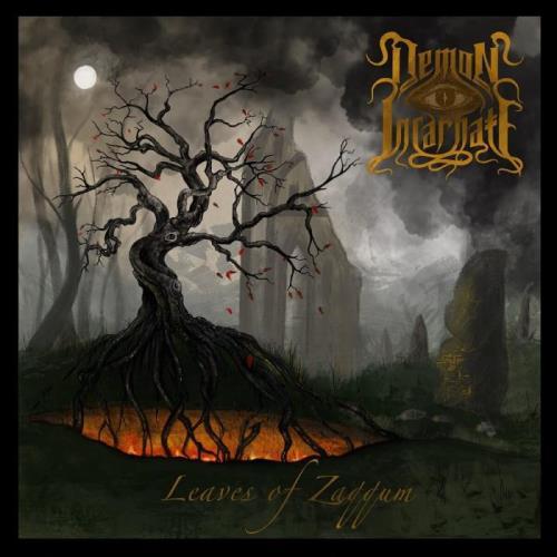 Demon Incarnate - Leaves Of Zaqqum (2021) FLAC