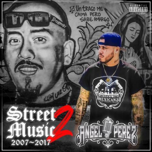 Angel Perez - Street Music 2 (2021)