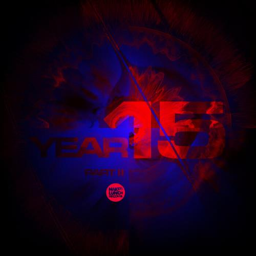 Naked Lunch Year 15 - Part II (2021) FLAC