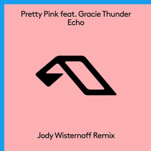 Pretty Pink - Echo (Jody Wisternoff Remix) (2021)