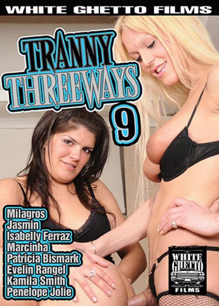 Tranny Threeways 9 (2017)