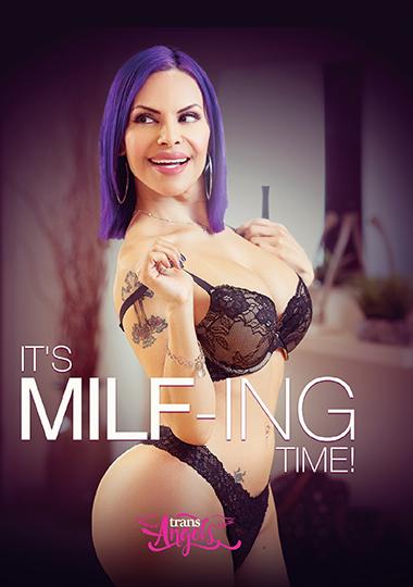 It's MILF-ing Time (2021)