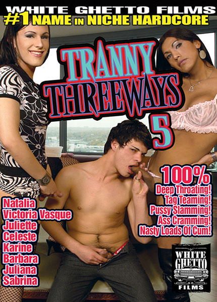 Tranny Threeways 5 (2016)