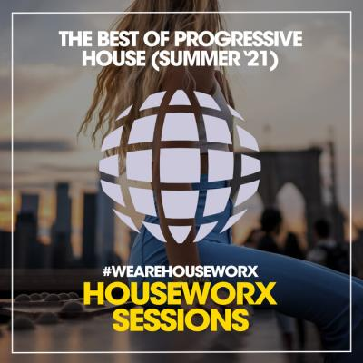 The Best Of Progressive House (Summer '21) (2021)