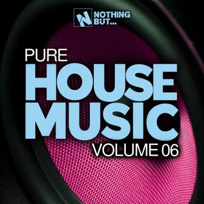 Nothing But... Pure House Music, Vol. 06 (2021)