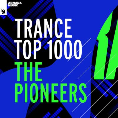 Trance Top 1000 - The Pioneers (2021)