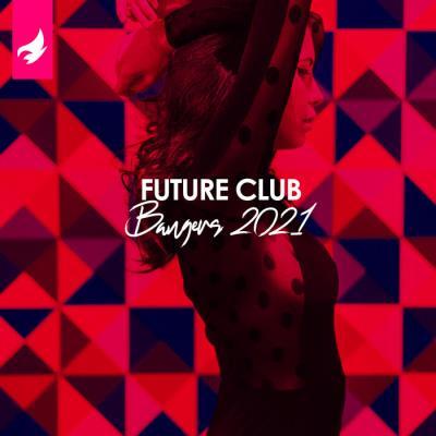 Future Club Bangers 2021 (2021)