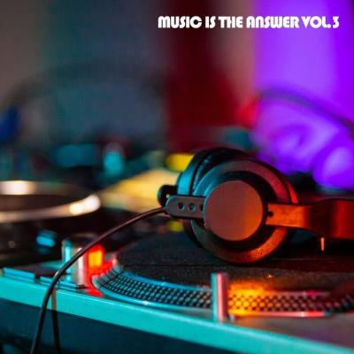 Music Is The Answer Vol 3 (2021)